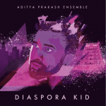 Aditya Prakash CD, 'Diaspora Kid', reviewed in Songlines